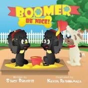 Boomer, Be Nice
