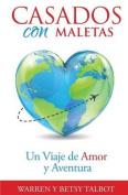 Casados Con Maletas [Spanish]