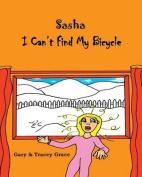 I Can't Find My Bicycle: Sasha