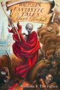 Walpole's Fantastic Tales, Volume I