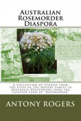 Australian Rosemorder Diaspora