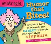 Aunty Acid Presents Humor That Bites! Calendar