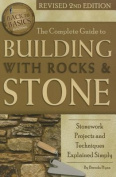 The Complete Guide to Building with Rocks & Stone