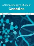 Comprehensive Study of Genetics