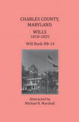 Charles County, Maryland, Wills 1818-1825