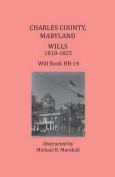 Charles County, Maryland, Wills 1818-1825
