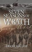 Seven Seasons of Wrath