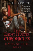 The Ghost Hunter Chronicles (PT. 1)