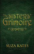 The Sisters' Grimoire