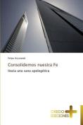 Consolidemos Nuestra Fe [Spanish]