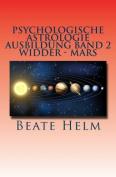 Psychologische Astrologie - Ausbildung Band 2 - Widder - Mars [GER]