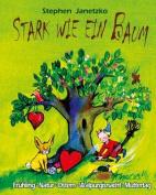 Stark Wie Ein Baum - Fruhling, Natur, Ostern, Walpurgisnacht, Muttertag [GER]