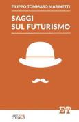 Saggi Sul Futurismo [ITA]