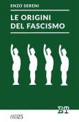 Le Origini del Fascismo [ITA]