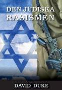 Den Judiska Rasismen [SWE]
