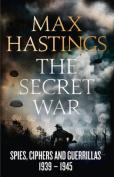 Secret War 1939-1945