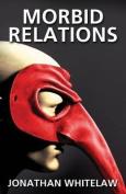 Morbid Relations