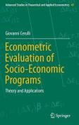 Econometric Evaluation of Socio-Economic Programs