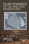 Fluid Dynamics of Oil and Gas Reservoirs