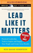 Lead Like It Matters...Because It Does [Audio]