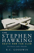 The Stephen Hawking Death Row Fan Club