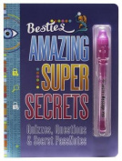 Bestie Amazing Super Secrets