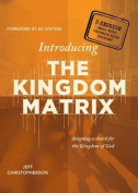 Introducing the Kingdom Matrix