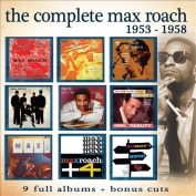 The Complete Max Roach 1953-1958