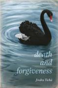 Death and Forgiveness