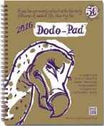 Dodo Pad Desk Diary 2016 - Calendar Year Week to View Diary