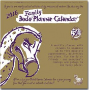 Dodo Family Planner Calendar 2016 - Month to View with 5 Daily Columns