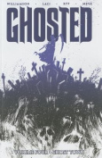 Ghosted: Volume 4: Ghost Town