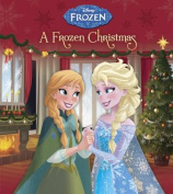 A Frozen Christmas (Disney Frozen) (Disney Frozen) [Board book]