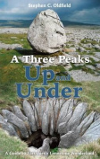 A Three Peaks Up and Under