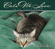 Cats We Love Calendar