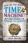 How Do You Build a Time Machine?