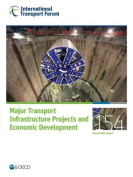 Major Transport Infrastructure Projects and Economic Development