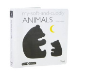 My Soft-And-Cuddly Animals [Board Book]