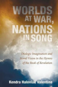 Worlds at War, Nations in Song