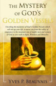 The Mystery of God's Golden Vessels