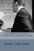 Personal Growth Through Copier Sales