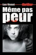Meme Pas Peur [FRE]