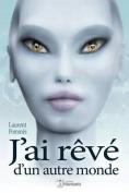 J'Ai Reve D'Un Autre Monde [FRE]