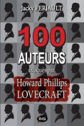 100 Auteurs Evoques Par Howard Phillips Lovecraft [FRE]