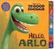 Hello, Arlo! (Disney/Pixar the Good Dinosaur) (Glitter Board Book) [Board book]