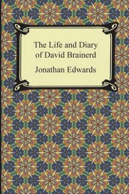 The Life and Diary of David Brainerd Download Epub