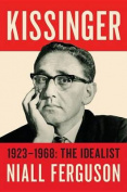 Kissinger: 1923-1968