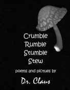 Crumble Rumble Stumble Stew