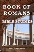 Book of Romans: Bible Studies