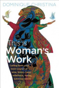 This Is Woman S Work